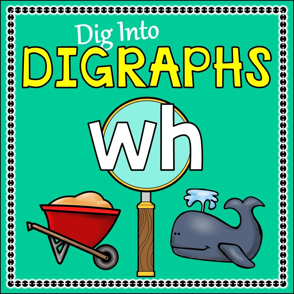 Phonics Phonics Digraph WH