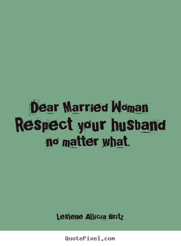 Ur wife respect 15 Signs