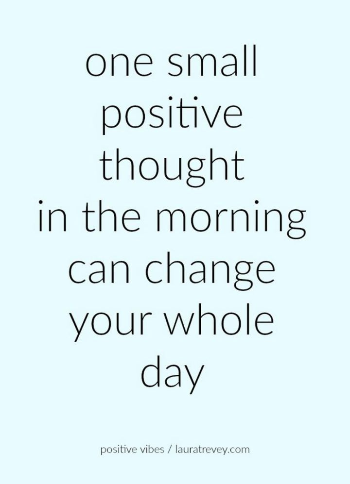 59 Positive Memes To Inspire And Motivate You At Work And In Life Quotes Inspirational Positive Positive Quotes For Work Positive Morning Quotes