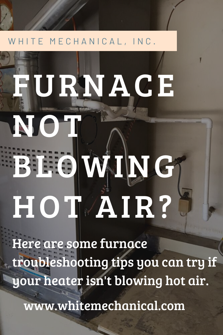 Troubleshooting Tips For A Furnace That Is Not Blowing Hot Air In