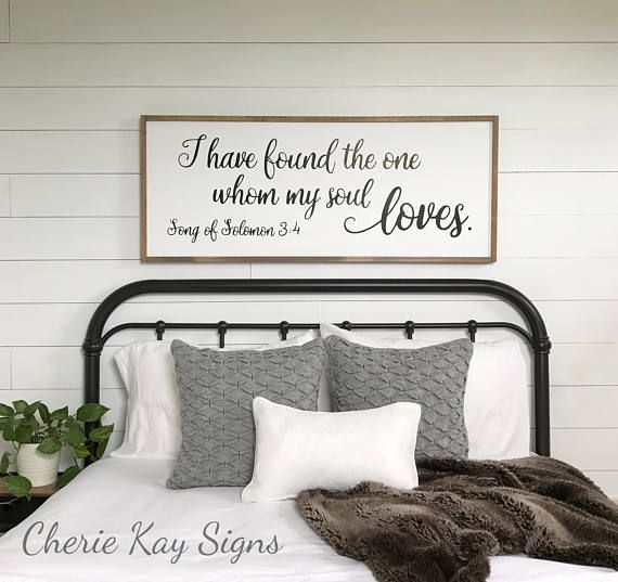 Bedroom Wall Decor I Have Found The One Whom My Soul Loves