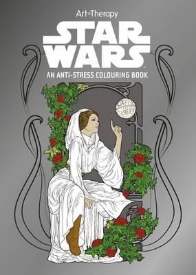 Star Wars Art Therapy Colouring Book 9781405279918 Star Wars Coloring Book Art Therapy Coloring Book Star Wars Art