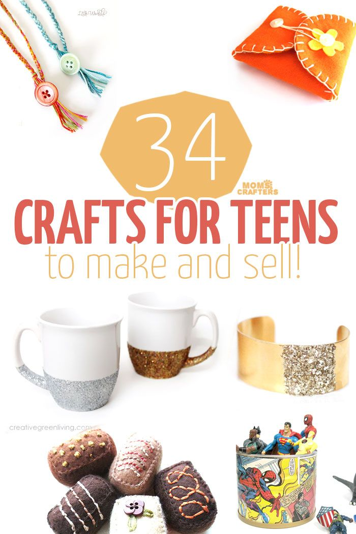 34 cool crafts for teens to make and sell handmade for Making craft items to sell