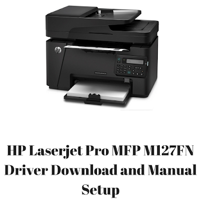 HP Laserjet Pro MFP M127FN Driver Download and Manual Setup For Mac