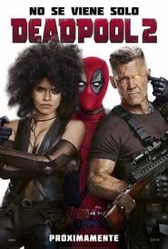 Deadpool 2 Ver Y Transmitir Peliculas En Linea