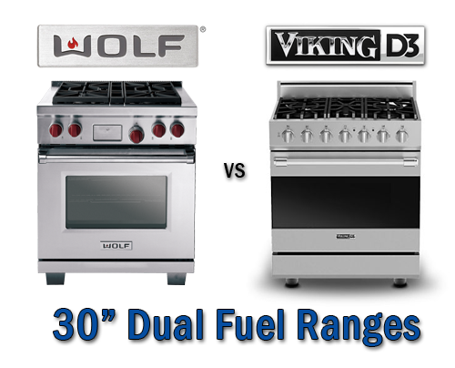 Wolf Vs Viking D3 30 Inch Dual Fuel Ranges Ratings Reviews