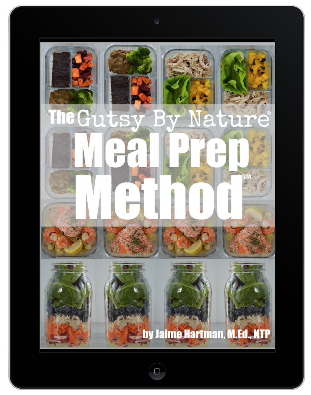 The Gutsy By Nature Meal Prep Method In