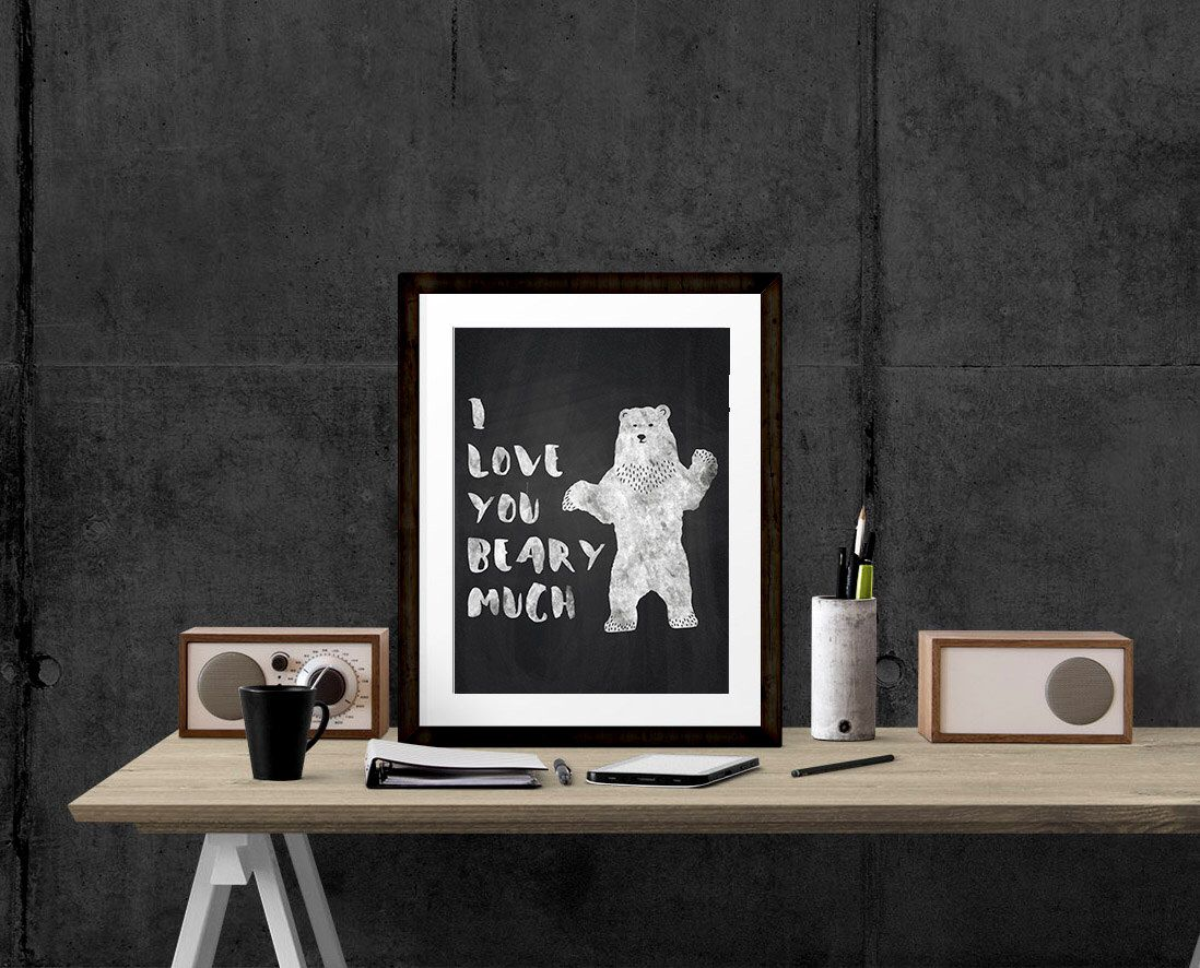 Bear Print, Chalk Wall Decor, I love you beary much, Woodland Nursery, Black and White Print, Home Decor, Wall Hanging W by dreamONprints on Etsy https://www.etsy.com/listing/233230987/bear-print-chalk-wall-decor-i-love-you