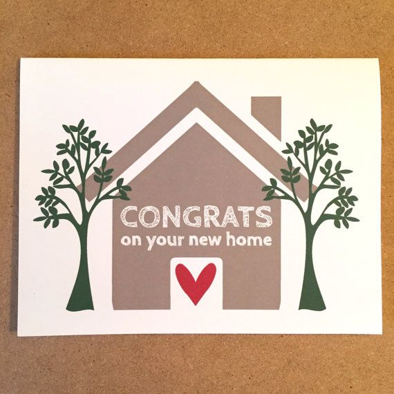congrats on your new home congratulations on new house happy new home congrats congratulations moving card welcome home