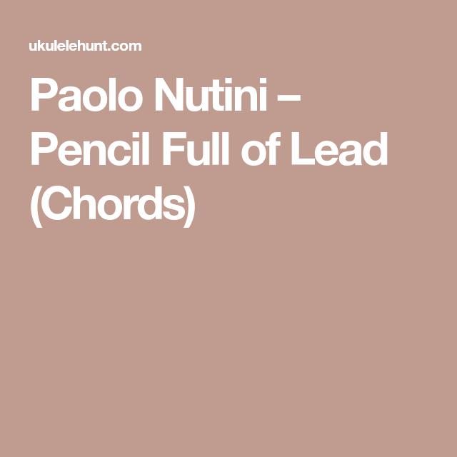 Paolo Nutini Pencil Full Of Lead Chords Ukulele Palooza