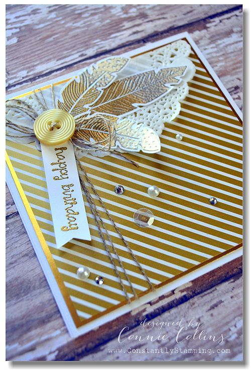 Thursday, September 25, 2014 Constantly Stamping: two-tone effect Four Feathers, Feathers Framelits Dies, And Many More, Gold Soiree DSP, Gold Foil