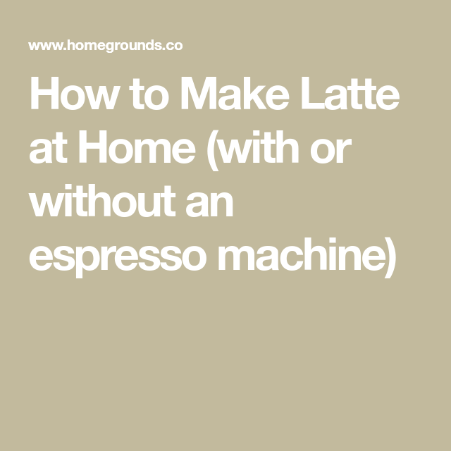 How to Make Latte at Home (with or without an espresso machine) #espressoathome How to Make Latte at Home (with or without an espresso machine) #espressoathome