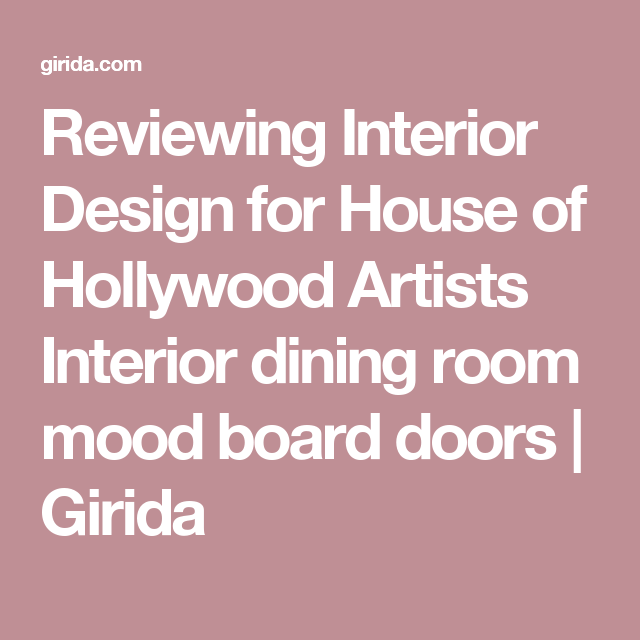 Reviewing Interior Design for House of Hollywood Artists Interior ...