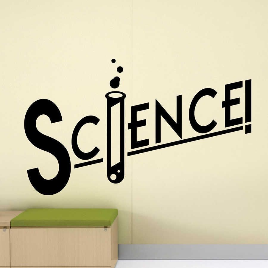 Science Sign Wall Decal Classroom Poster Wall Vinyl Art Sticker Chemistry Decor Teens Room Bedroom Decals Home Decoration D398 Wall Stickers Aliexpress Classroom Signs School Posters Wall Decals