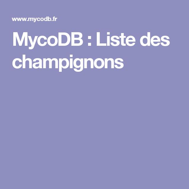 MycoDB : Liste des champignons | Champignon, Clé de détermination, Photos de champignons