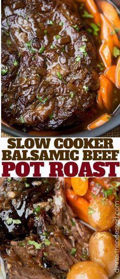 Slow Cooker Balsamic Pot Roast - Dinner, then Dessert