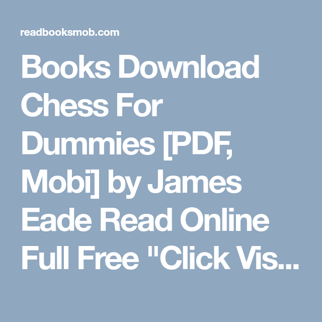 Books Download Chess For Dummies Pdf Mobi By James Eade Read
