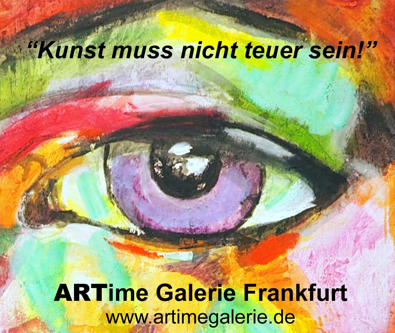 #KUNSTGALERIE - #GALERIE #FRANKFURT - ABSTRAKTE GEMÄLDE - MODERNE KUNST - LEINWANDBILDER - MODERN ART - KUNSTBILDER - KUNSTTRENDS - KUNSTBERATUNG - MODERNE GEMÄLDE - ABSTRAKTE KUNST - MODERN LIVING - MODERNES WOHNEN - SCHÖNER WOHNEN - ORIGINAL GEMÄLDE - SIGNIERTE UNIKATE - MODERNE MALEREI - ABSTRAKTE MALEREI - JUNGE KUNST - ORIGINAL BILDER - KÜNSTLER - ZEITGENÖSSISCHE KUNST - ARTime Gemäldegalerie in Frankfurt. www.artimegalerie.de