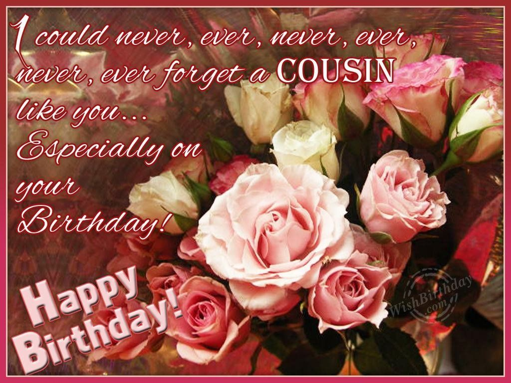 BIRTHDAYS WISHES TO A COUSIN – Birthday Greetings to a Cousin