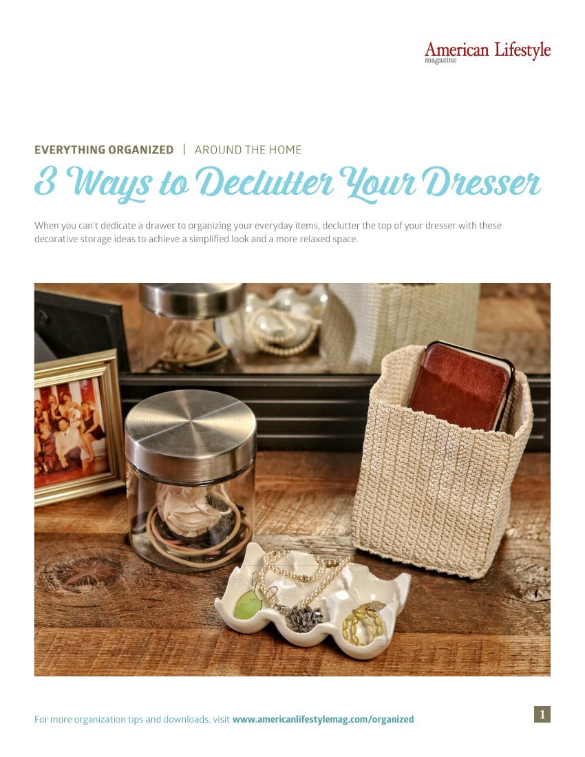 Nix Unintentional Storage On Top Of Your Dresser With These 3 Tips To Declutter
