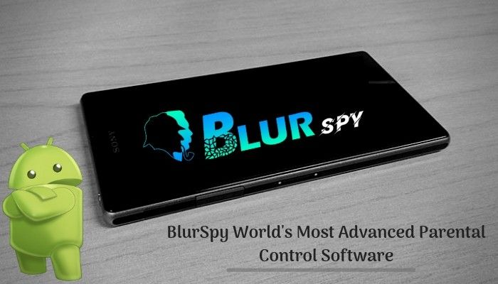 Remotely Monitor Any Android Device Using BlurSPY Tracking