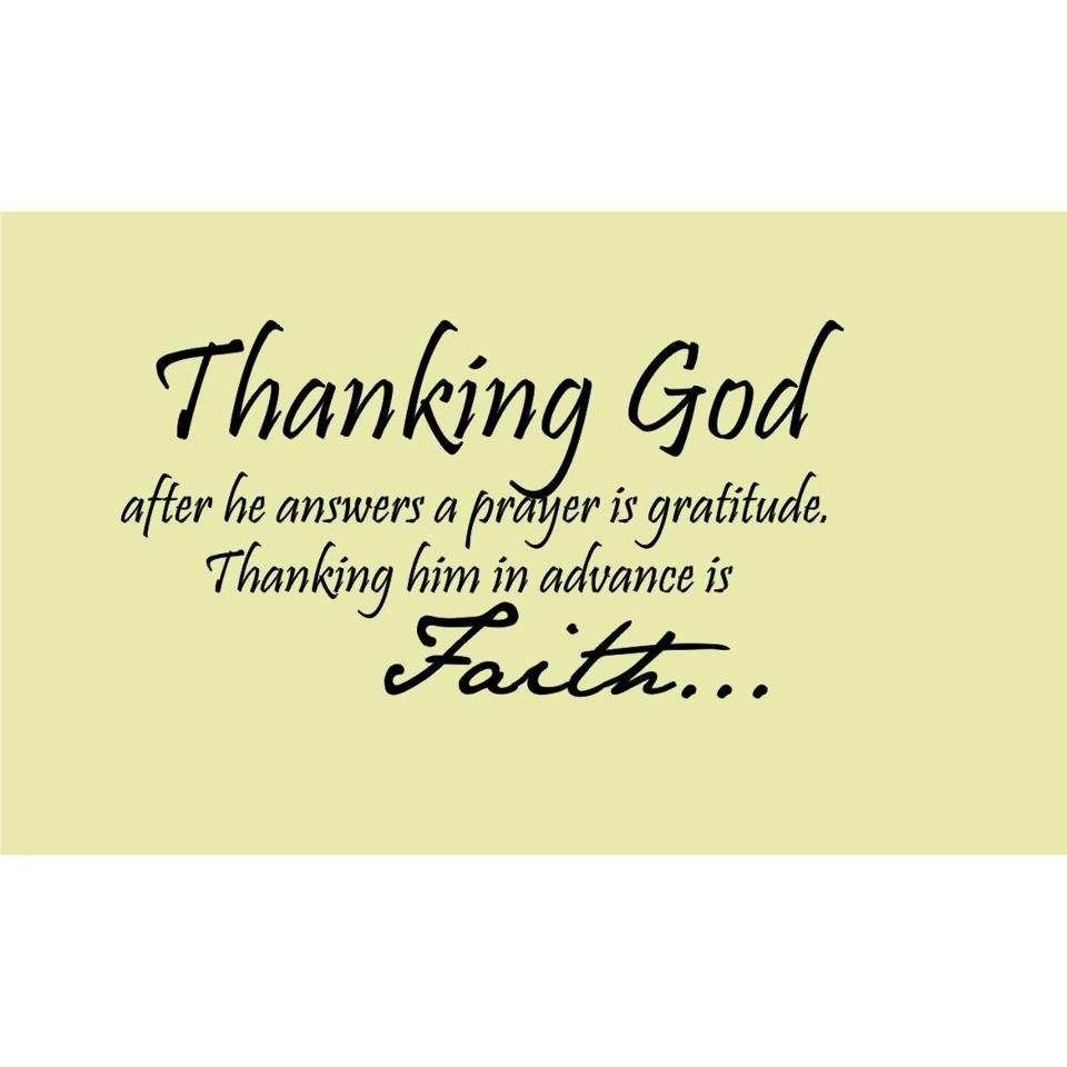 Thanking GOD after HE answers a prayer is gratitude
