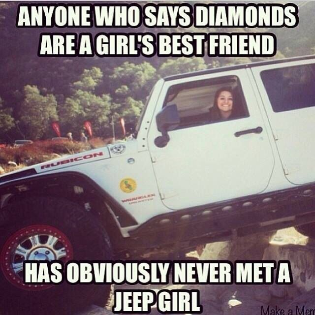 Jeep Quotes Best Jeep Girl  Veh Jeep Memes  Pinterest  Jeeps Wheels And Diamond Inspiration