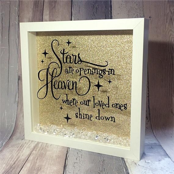 Inspirational quote, in memory of, memorial box, picture box frame, wall art, heaven quote, unique gift, home decor, white frame #goldglitterbackground