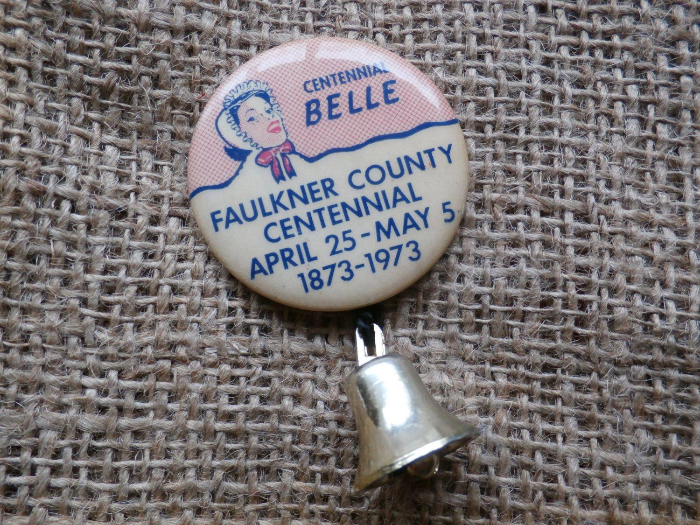 Faulkner County Arkansas Centennial Belle 1973, Vintage Button Pin