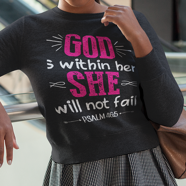 Psalm 46:5 God is within her she will not fall long sleeve t-shirt