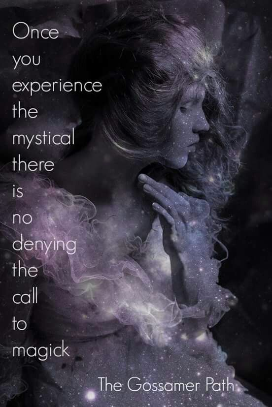 Experiencing The Mystical….(The Witch Said What?)