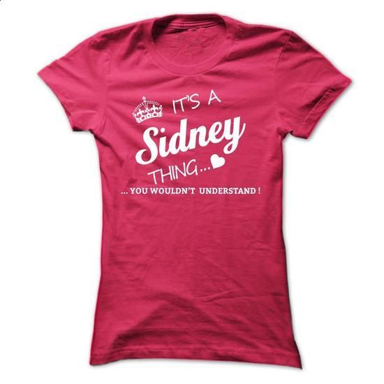 Its A SIDNEY Thing - #tshirt projects #geek hoodie. I WANT THIS => https://www.sunfrog.com/Names/Its-A-SIDNEY-Thing-zjmwz-Ladies.html?68278