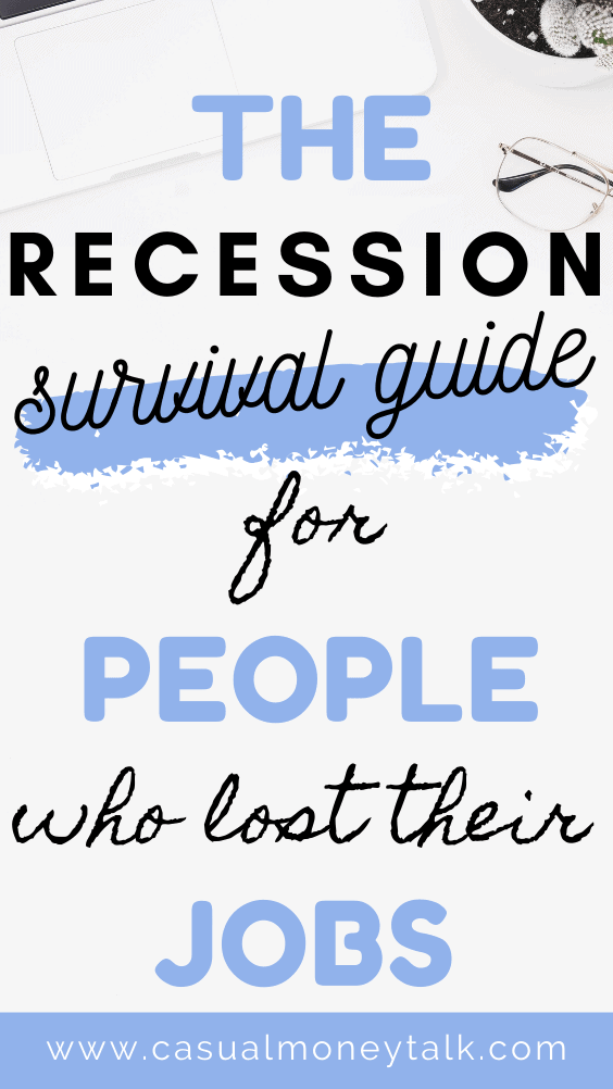 The Recession Survival Guide For People Who Lost Their Jobs In 2020 Money Talks Job Finding A New Job