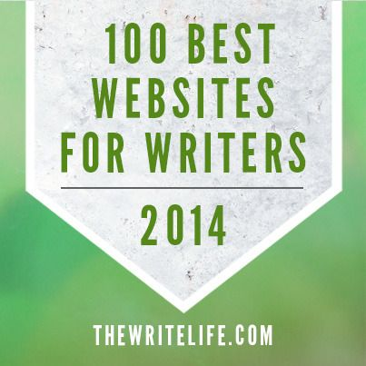 The Write Life Presents: The 100 Best Websites for Writers in 2014