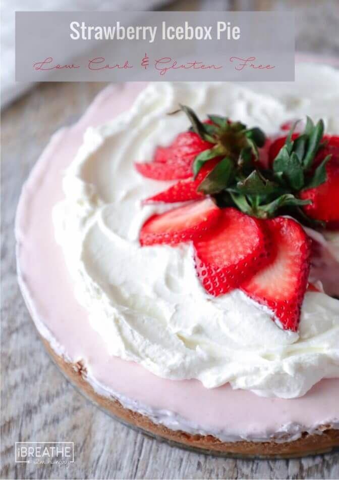 Keto Strawberry Icebox Pie - Low Carb   Recipe   Keto Desserts   Low carb, Ketogenic desserts, Keto