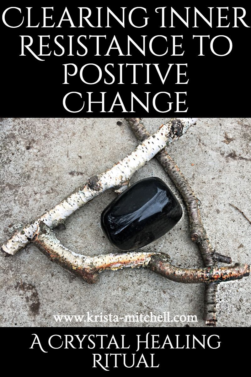 Clearing Inner Resistance to Positive Change - A Crystal Healing Ritual #crystalhealing