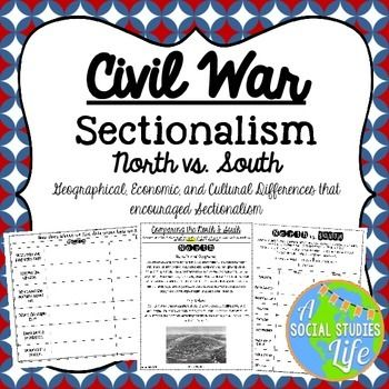 Sectionalism - Comparing the North and South Before the ...