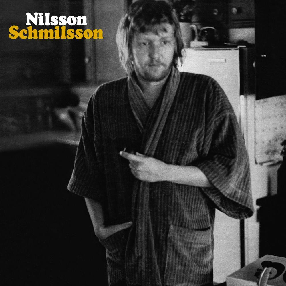 Nilsson Schmilsson • Nilsson Harry nilsson, Songs, Best