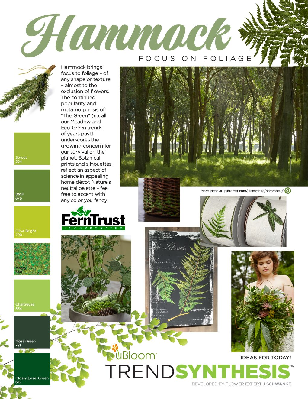 """Foliage of any shape or texture, almost to the exclusion of flowers. The continued popularity and metamorphosis of """"the Green"""" (recall our """"Meadow"""" and """"Eco Green"""" Trends) underscores the growing concern for our survival on the planet. Botanical prints and silhouettes refelct and aspect of science in appealing home décor. Nature's neutral palette- feel free to accent with any color you fancy!"""