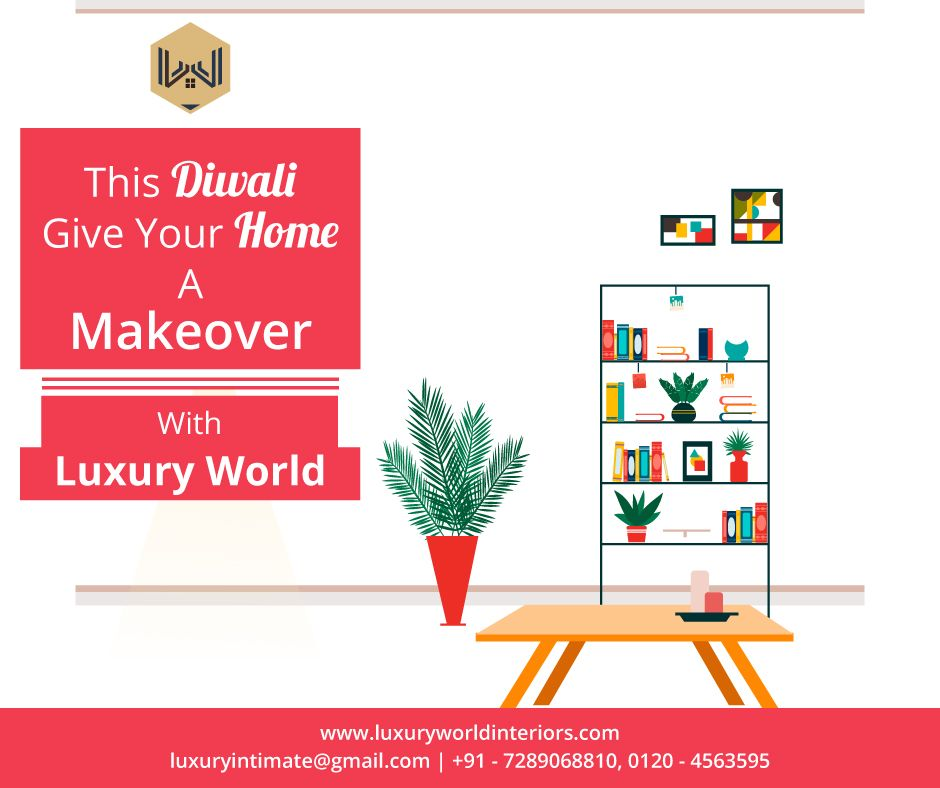 This Diwali Give Your Home A New Makeover Visit The Best Interior
