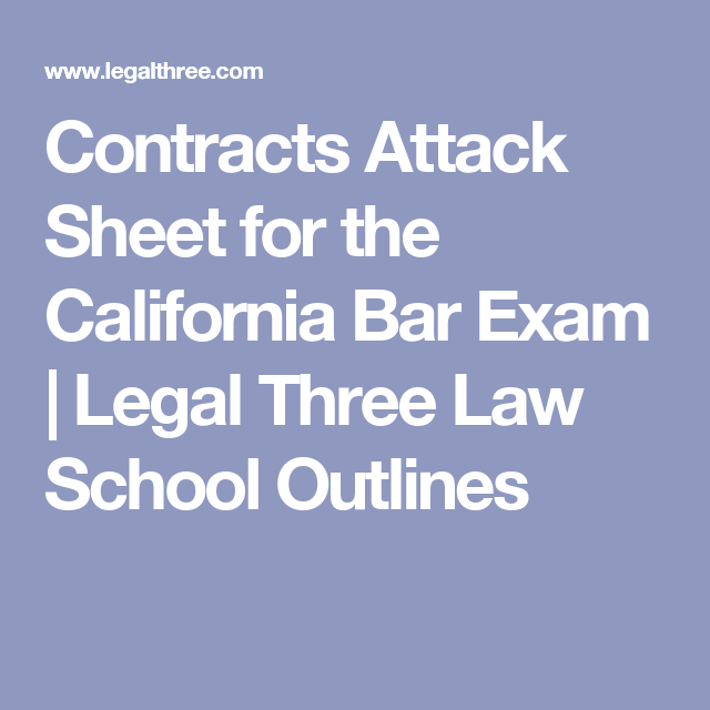 Contracts Attack Sheet for the California Bar Exam   Legal