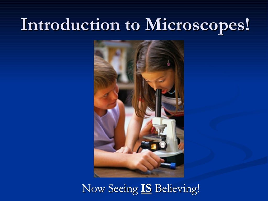 Introduction To Microscopes History Parts