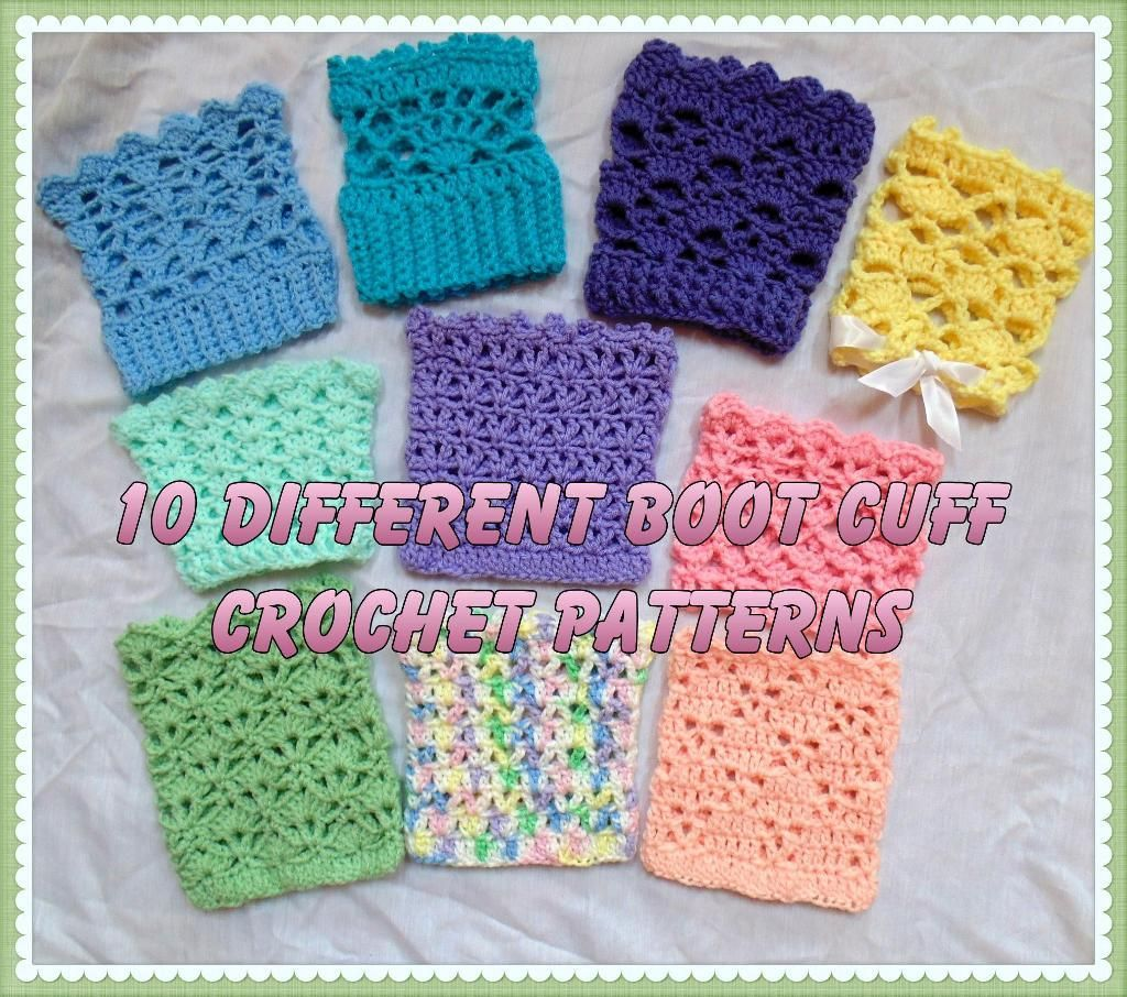 Ten Different Boot Cuff Crochet Patterns