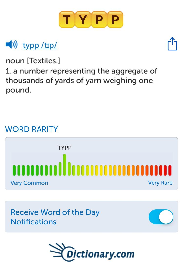 The best word I've seen today on Words with Friends is 'typp'. Can you come up with a better one?