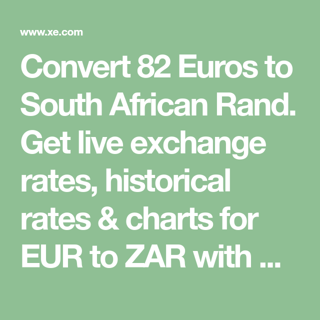 Convert 82 Euros to South African Rand  Get live exchange