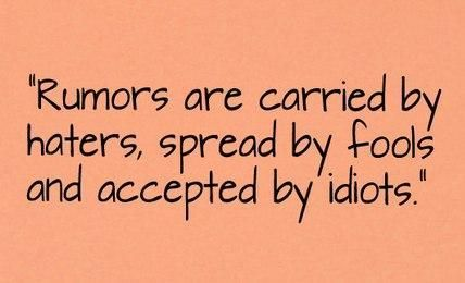 Pin By Cecilia Lopez On Bam Gossip Quotes Quotes About Haters Quotes About Rumors