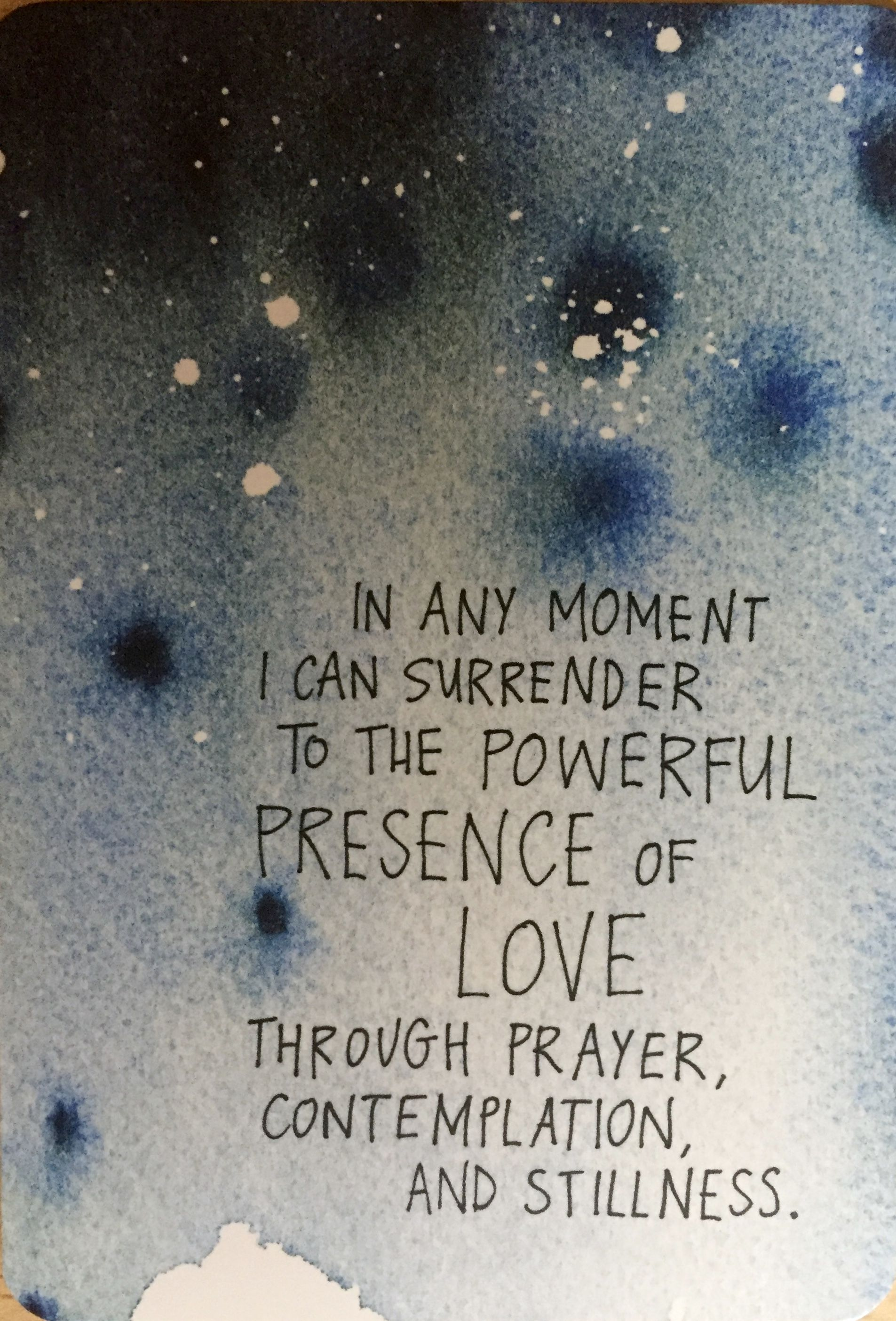In Any Moment I Can Surrender To The Powerful Presence Of Love