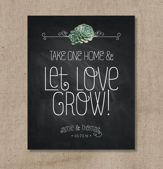Succulent Chalkboard Wedding Favor Sign - Let Love Grow ...