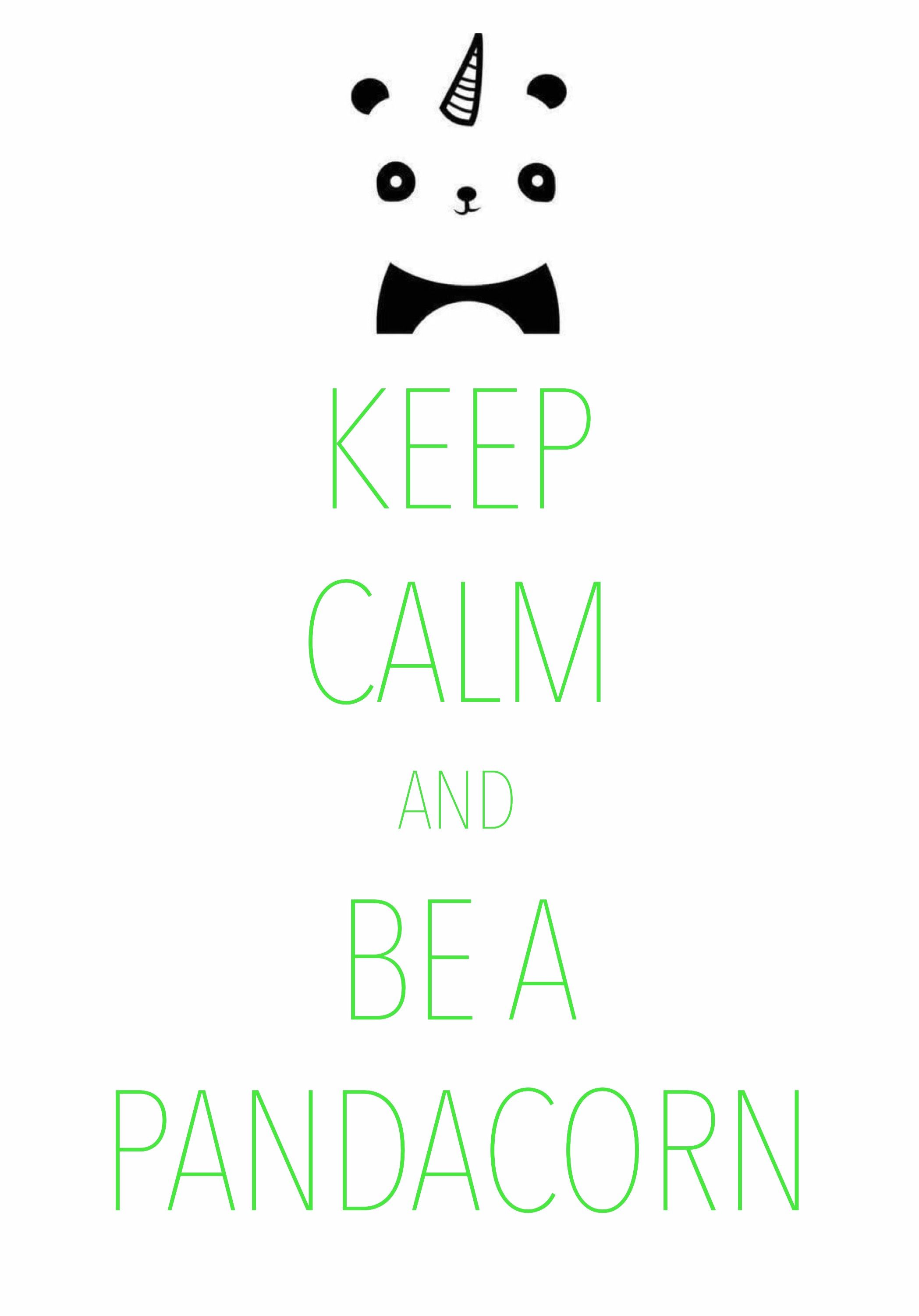 keep calm and be a pandacorn / created with Keep Calm and Carry On for iOS #keepcalm #pandacorn