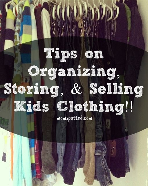 10 Best images about Organizing and selling kids clothes on ...